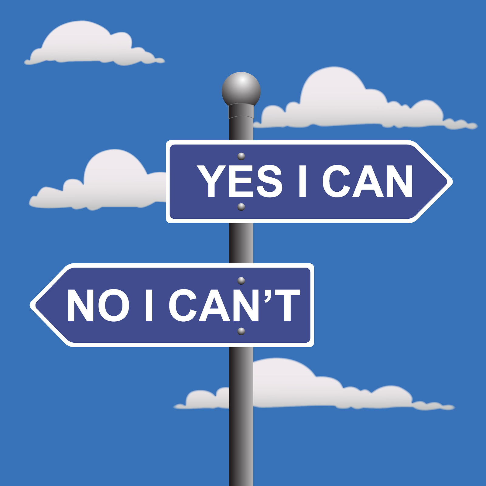 Don't Think About What You CAN'T Do. Think About What You CAN Do.