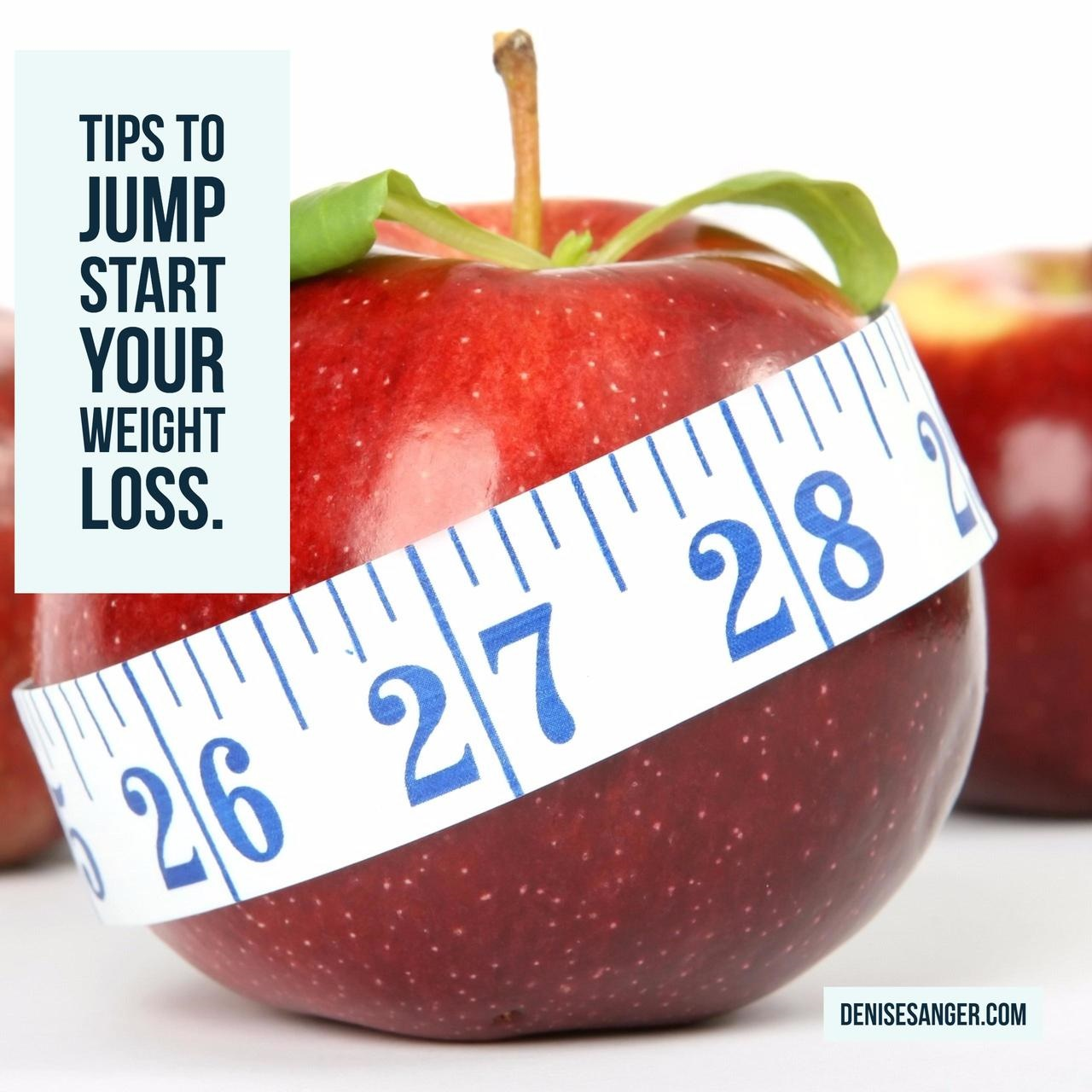 Tips To Jump Start Your Weight Loss