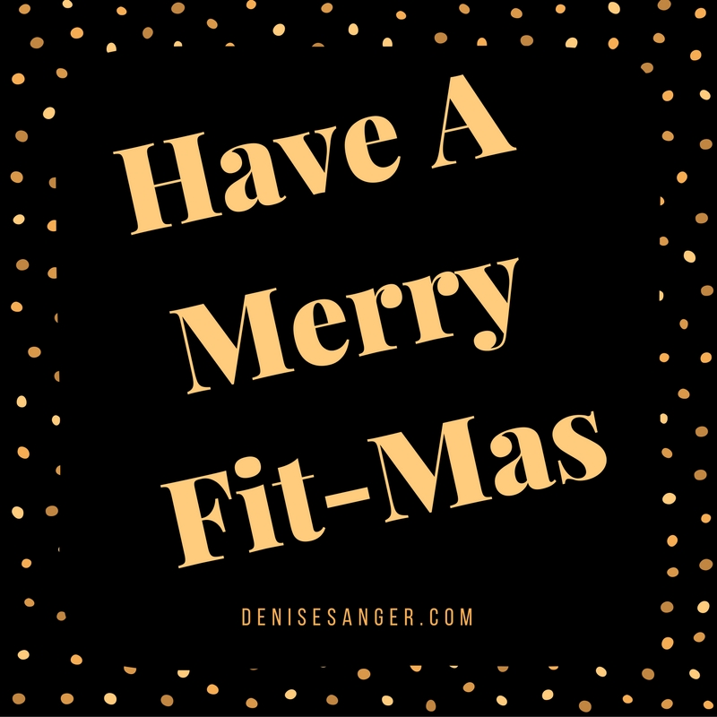 Have Yourself A Merry Fit-mas