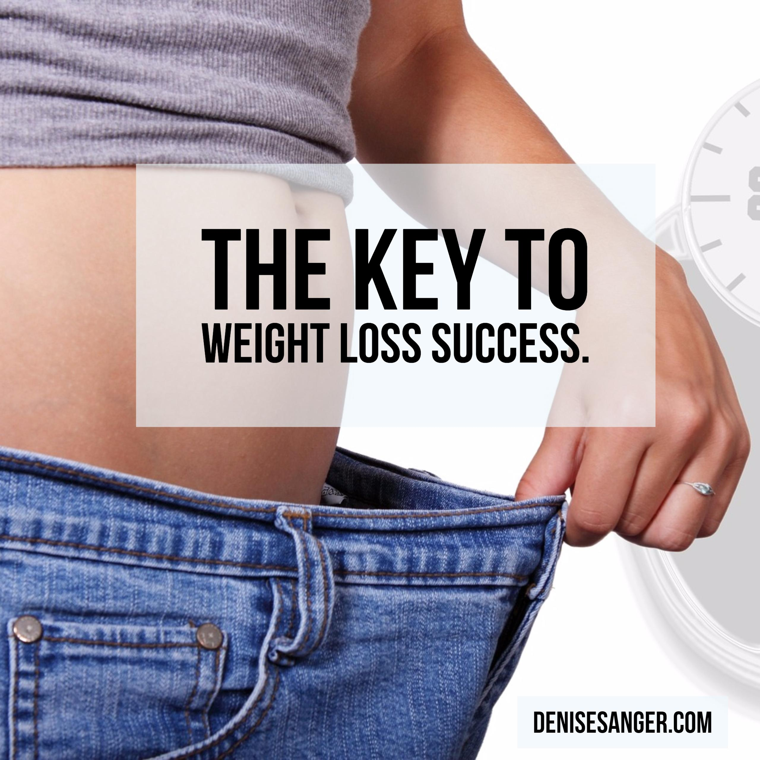 Want to know the key to weight loss success?