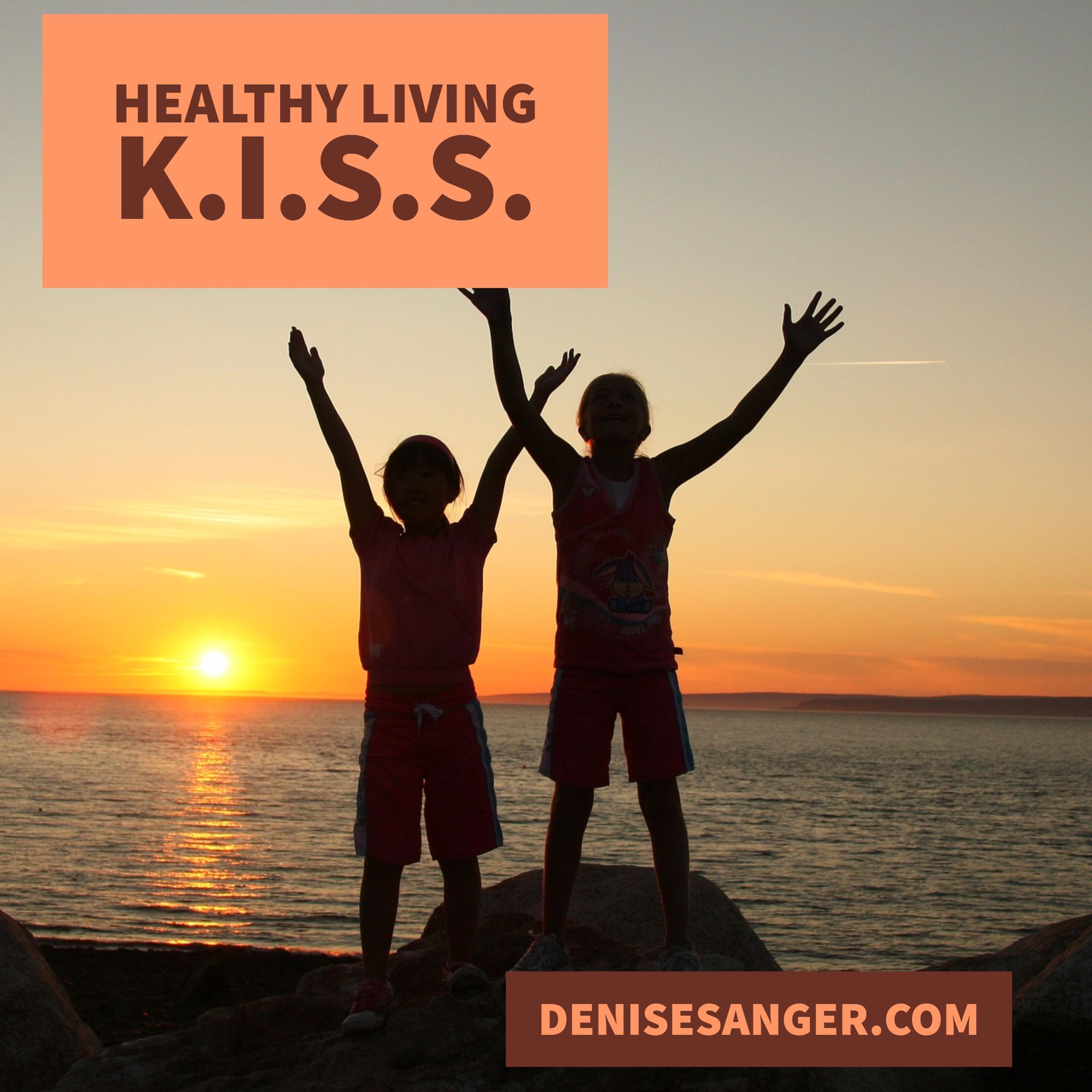 Healthy Living: Keep It Simple