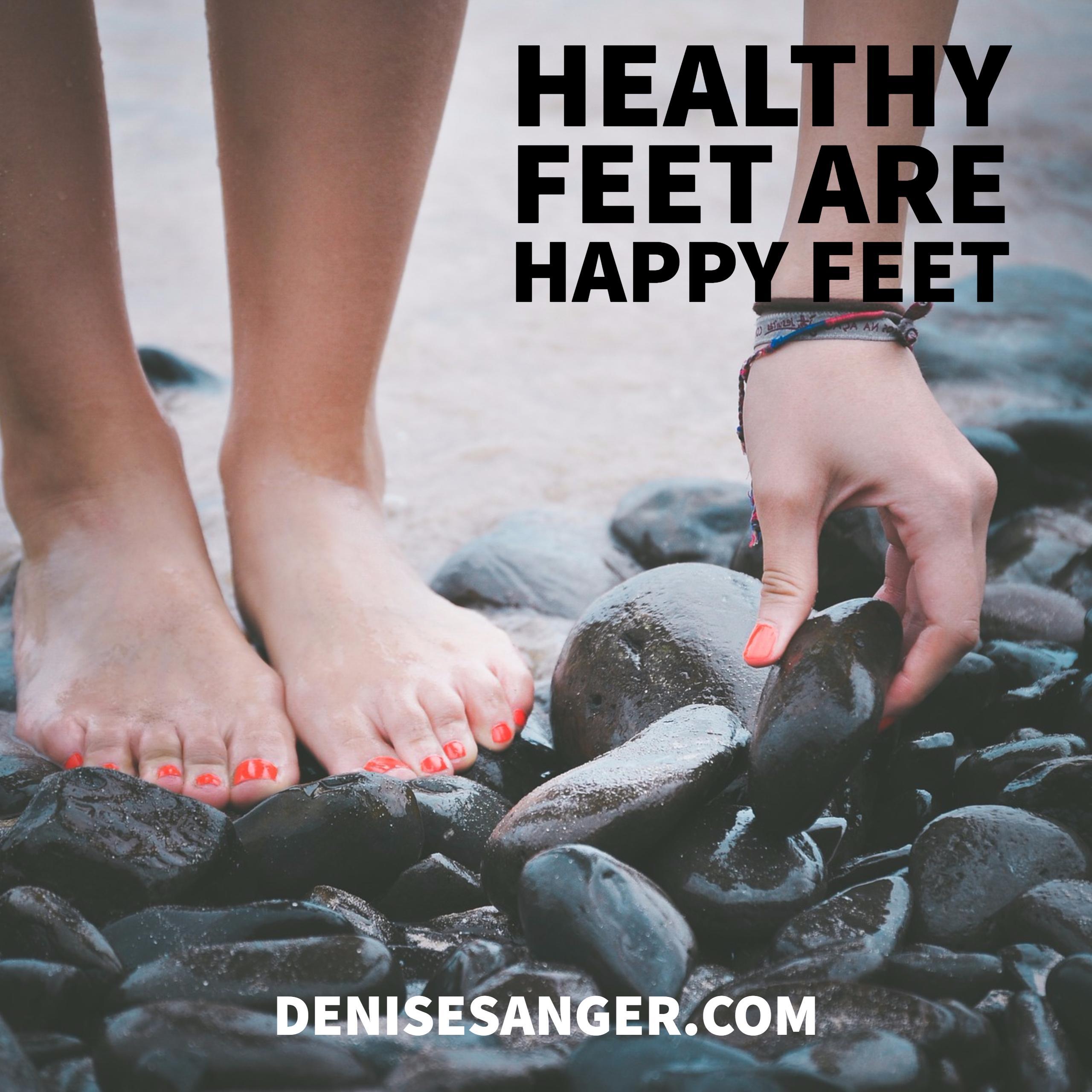 Healthy Feet Are Happy Feet