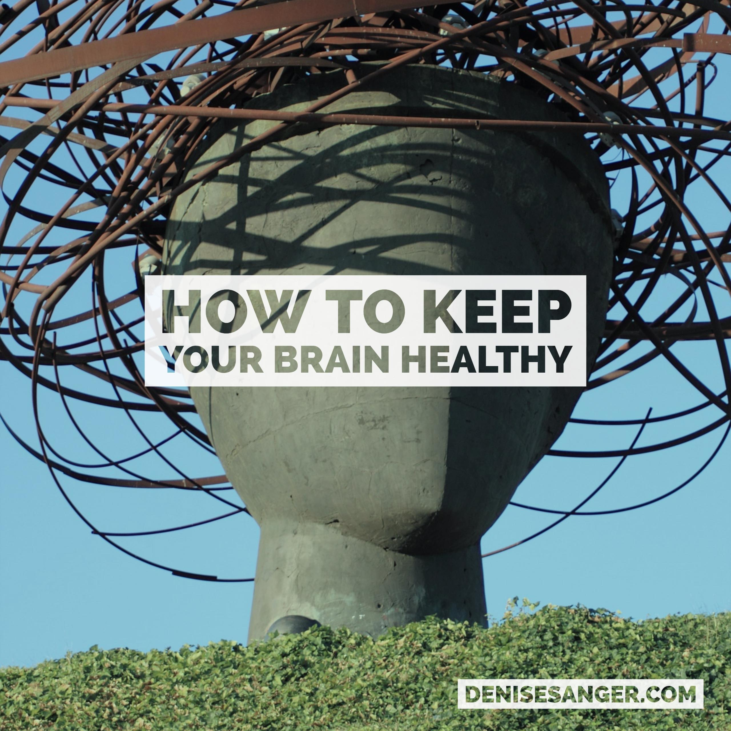 Healthy Living: How To Keep Your Brain Healthy