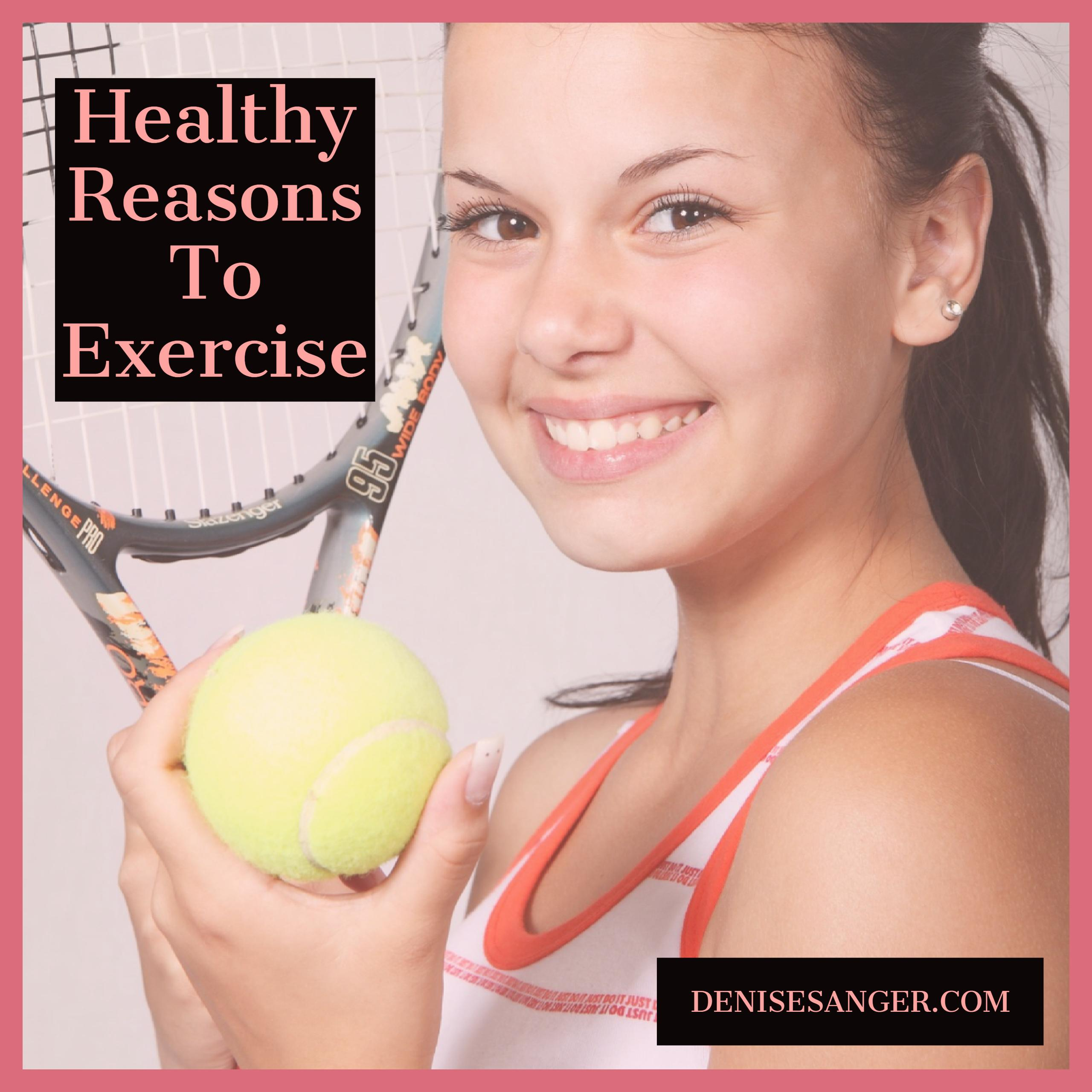Healthy Reasons To Exercise