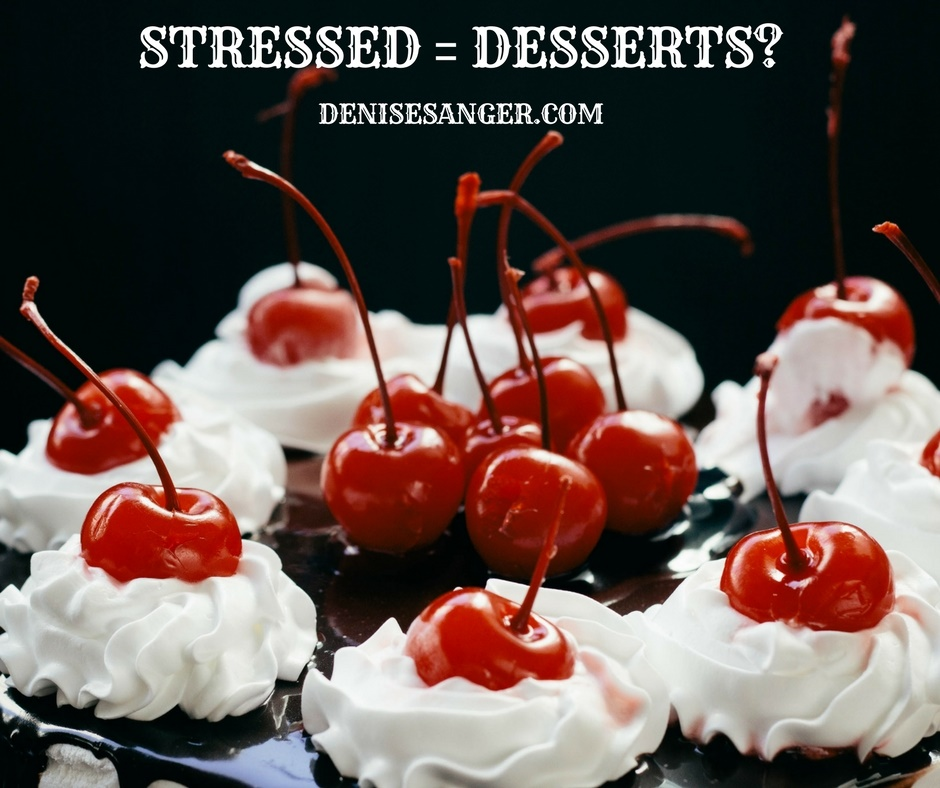 Stressed Equals Desserts?