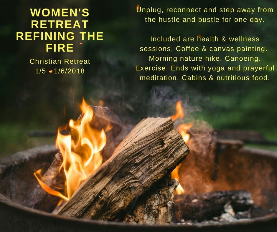 Refining The Fire Christian Women's Health Retreat